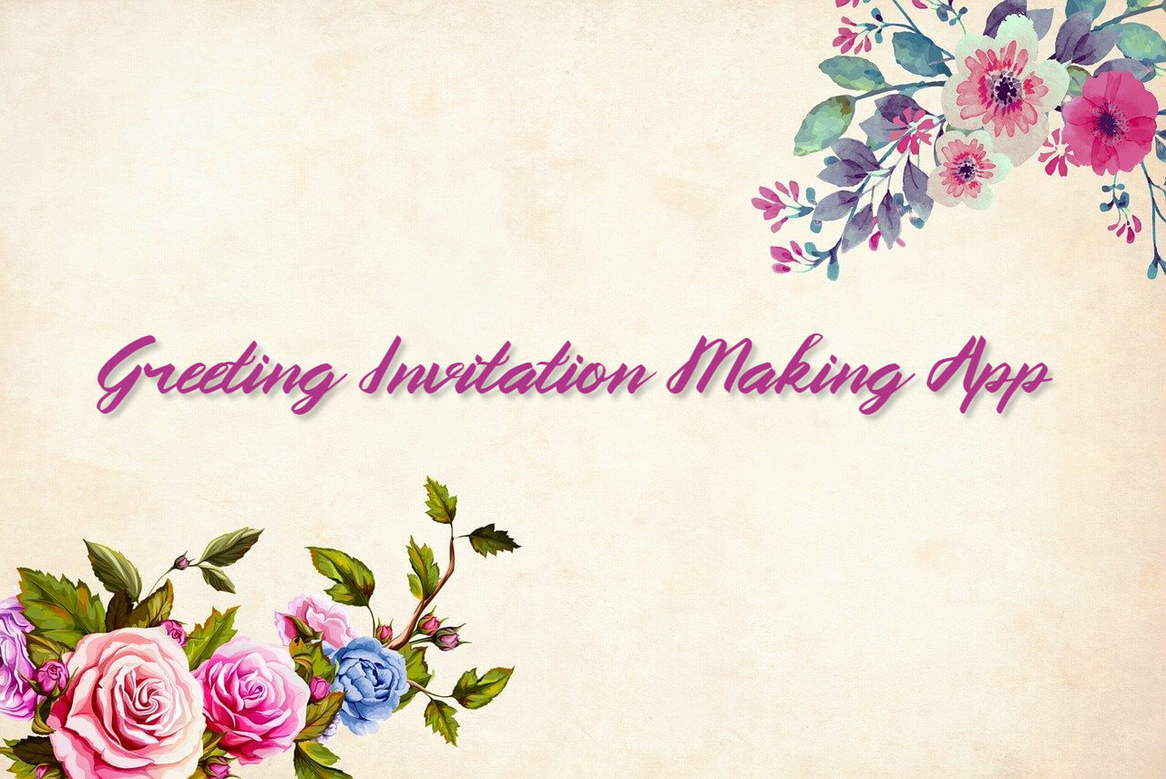 Greeting Invitation Making Apps